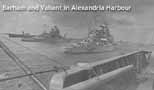 HMS Barham and HMS Valiant in Alexandria Harhour